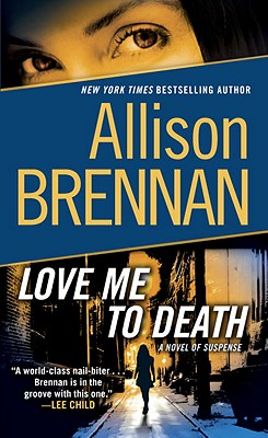 Love Me to Death: A Novel of Suspense (Lucy Kincaid #1) Cover Image