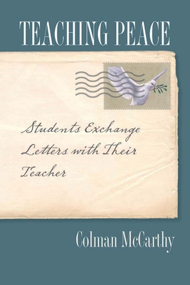 Teaching Peace: Students Exchange Letters with Their Teacher Cover Image
