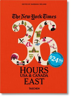 The New York Times: 36 Hours, USA & Canada, East Cover Image