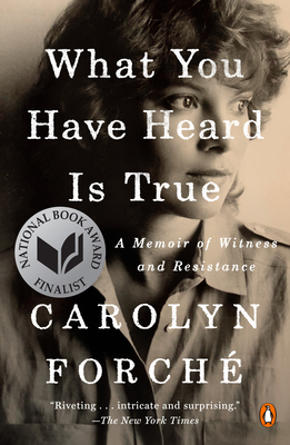 What You Have Heard Is True: A Memoir of Witness and Resistance Cover Image
