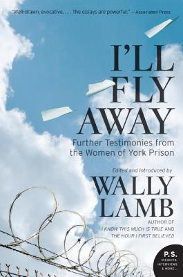 I'll Fly Away: Further Testimonies from the Women of York Prison Cover Image