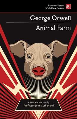 Animal Farm (Essential Gothic, SF & Dark Fantasy) Cover Image