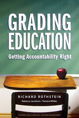 Grading Education: Getting Accountability Right Cover Image