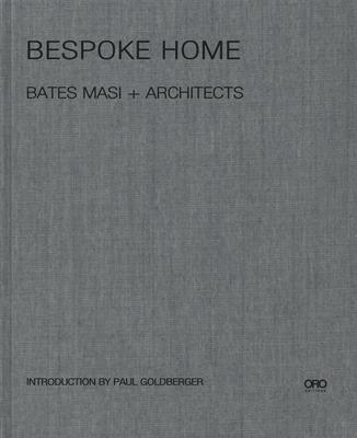 Bespoke Home: Bates Masi Architects Cover Image