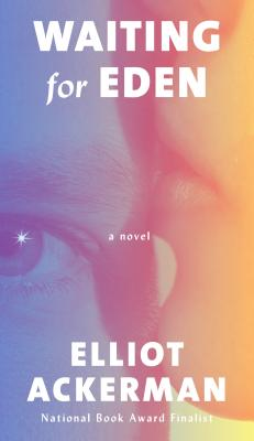 Waiting for Eden: A novel Cover Image