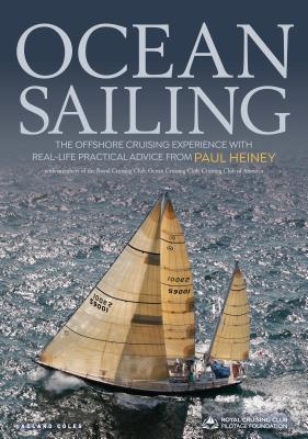 Ocean Sailing: The Offshore Cruising Experience with Real-life Practical Advice Cover Image