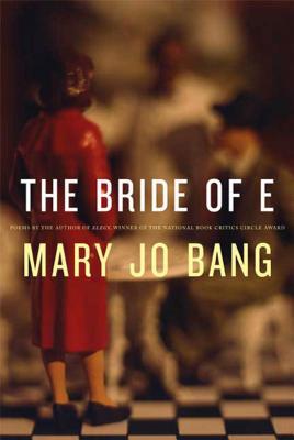 The Bride of E: Poems Cover Image