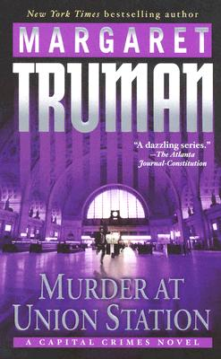 Murder at Union Station: A Capital Crimes Novel Cover Image