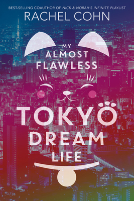 My Almost Flawless Tokyo Dream Life Cover Image