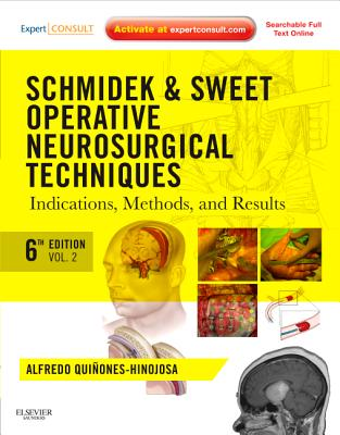 Schmidek and Sweet: Operative Neurosurgical Techniques 2-Volume Set: Indications, Methods and Results (Expert Consult - Online and Print) cover