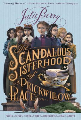 Cover for The Scandalous Sisterhood of Prickwillow Place