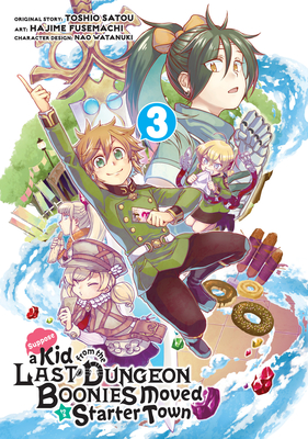 Suppose a Kid from the Last Dungeon Boonies Moved to a Starter Town (Manga) 03 Cover Image