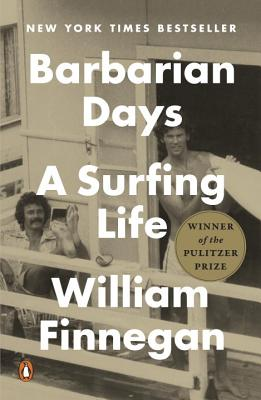 Barbarian Days: A Surfing Life Cover Image
