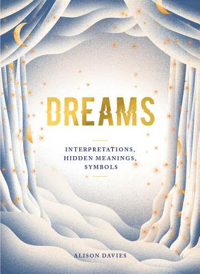 Dreams: Interpretations| Hidden Meanings| Symbols Cover Image