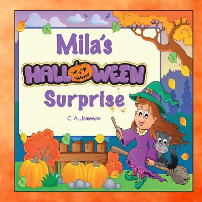 Mila's Halloween Surprise (Personalized Books for Children) Cover Image