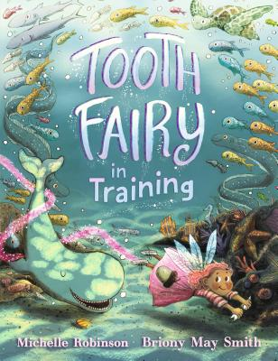 Tooth Fairy in Training Cover Image