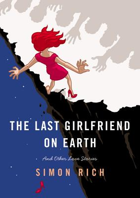 The Last Girlfriend on Earth Cover