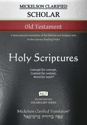Cover for Mickelson Clarified Scholar Old Testament, MCT