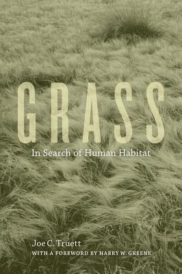 Grass: In Search of Human Habitat (Organisms and Environments #11) Cover Image