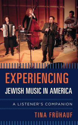 Experiencing Jewish Music in America (Listener's Companion) Cover Image