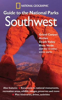 National Geographic Guide to the National Parks: Southwest Cover Image
