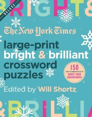 The New York Times Large-Print Bright & Brilliant Crossword