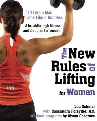 The New Rules of Lifting for Women Cover