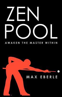 Zen Pool: Awaken the Master Within Cover Image
