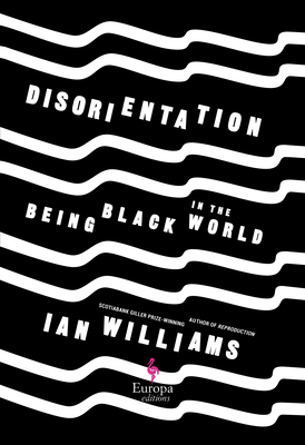 Disorientation: Being Black in the World Cover Image