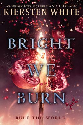 Bright We Burn (And I Darken #3) Cover Image