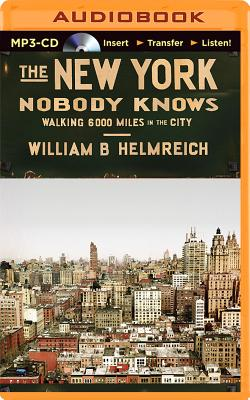 The New York Nobody Knows: Walking 6000 Miles in the City Cover Image