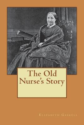 Cover for The Old Nurse's Story
