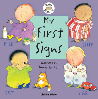 My First Signs: American Sign Language (Baby Signing) Cover Image