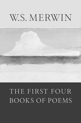 The First Four Books of Poems Cover