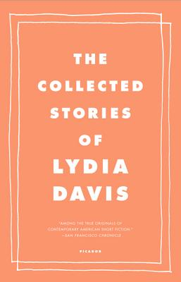 The Collected Stories of Lydia Davis Cover Image