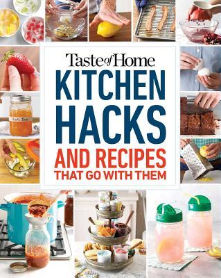 Taste of Home Kitchen Hacks: 100 Hints, Tricks & Timesavers cover image