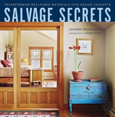 Salvage Secrets: Transforming Reclaimed Materials Into Design Concepts Cover Image