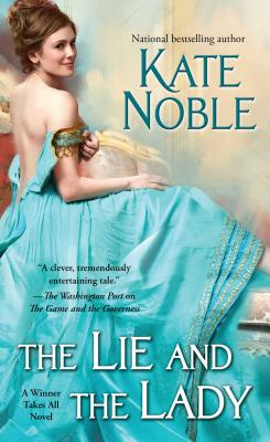The Lie and the Lady (Winner Takes All #2) Cover Image