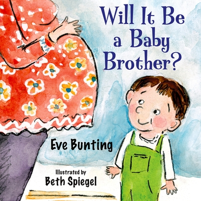 Will It Be a Baby Brother? Cover