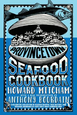Provincetown Seafood Cookbook Cover Image