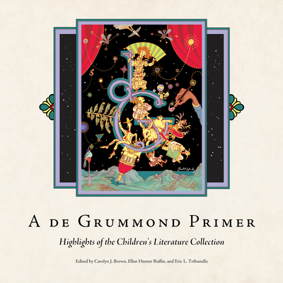 A de Grummond Primer: Highlights of the Children's Literature Collection Cover Image
