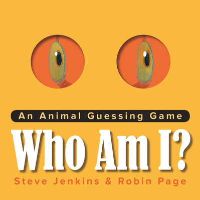 Who Am I?: An Animal Guessing Game by Robin Page