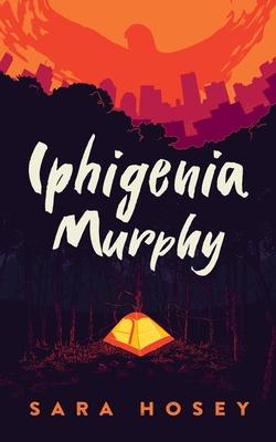Iphigenia Murphy Cover Image
