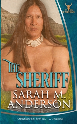 Cover for The Sheriff (Men of the White Sandy #5)