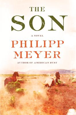 The Son (Hardcover) By Philipp Meyer
