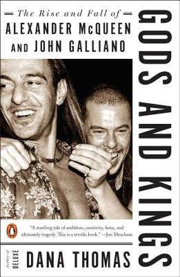 Gods and Kings: The Rise and Fall of Alexander McQueen and John Galliano Cover Image
