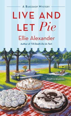Live and Let Pie: A Bakeshop Mystery Cover Image