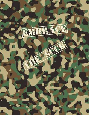 Embrace The Suck Notebook: A Camo Notebook to Write In Cover Image