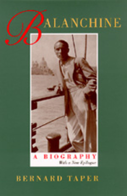 Balanchine: A Biography, With a new epilogue Cover Image