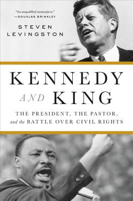 Kennedy and King: The President, the Pastor, and the Battle over Civil Rights image_path